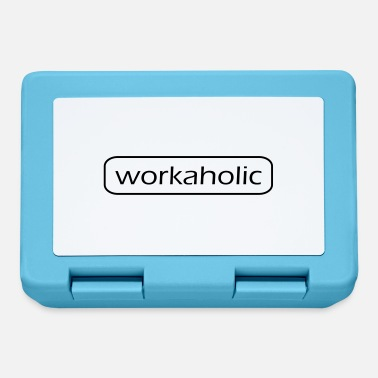Workaholic workaholic - Lunchbox