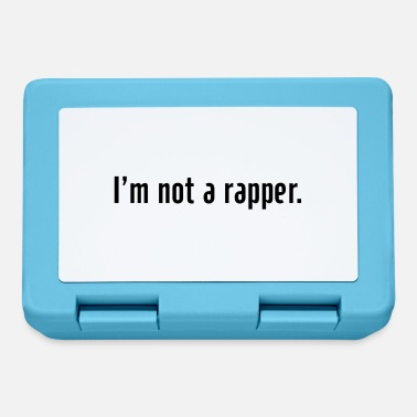 Rapper I'm not a rapper - Lunchbox