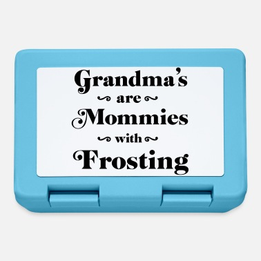 Frost Grandma's are mommies with frosting - Lunchbox