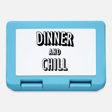 Dinner Dinner and Chill - Lunchbox