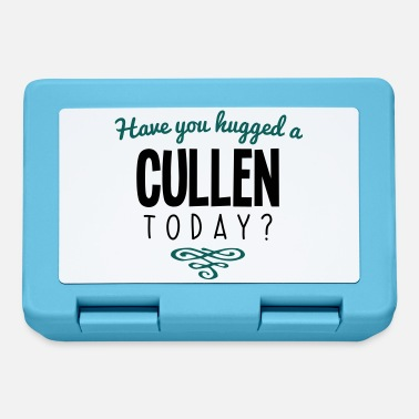Cullen have you hugged a cullen name today - Lunchbox