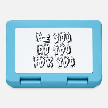You Be You Do You For You Gift - Lunchbox