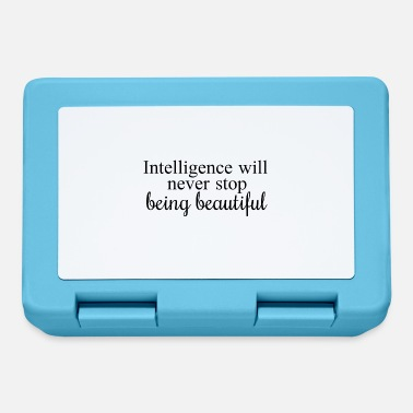 Intelligence will never stop being beautiful - Lunchbox