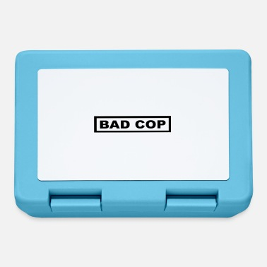 Cop bad cop - Brotdose