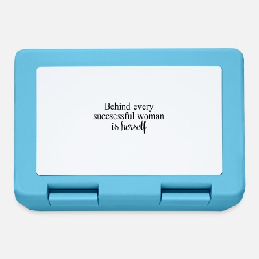 Behind every successful woman is herself - Lunchbox