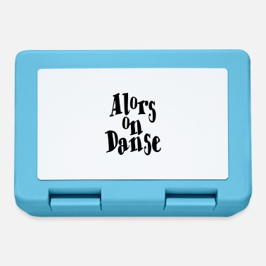 Danse Alors on Danse - Lunchbox
