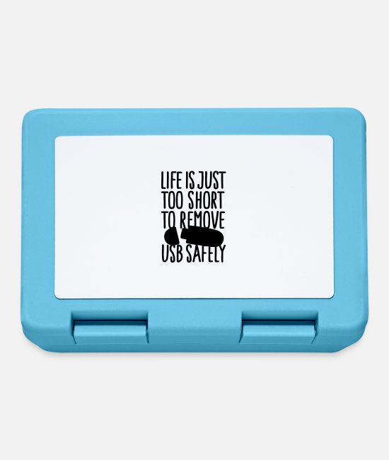 Tech Lunchboxes - Life is just too short to remove usb safely 2clr - Lunchbox sapphire blue