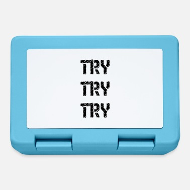 Try Try Try Try Try - Lunchbox