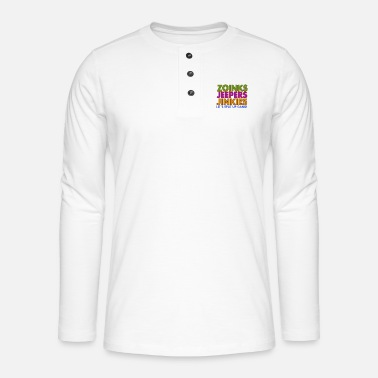 Jeeper Zoinks Jeepers Jinkies! Let's split up gang! - Henley long-sleeved shirt
