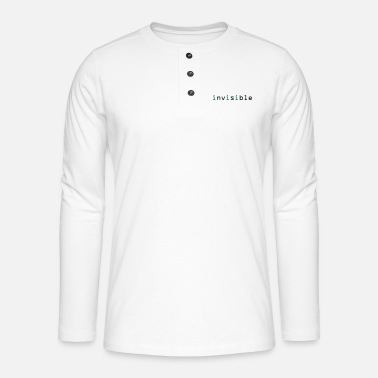 Invisible invisible - Henley long-sleeved shirt