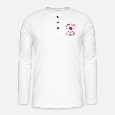 Grand Parents Mamie Mamy Grand-Mère Grand Mere Grands Parents - Henley long-sleeved shirt
