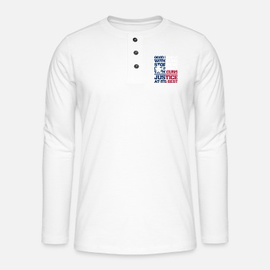 Guns Flag of Texas gun quote - Henley long-sleeved shirt