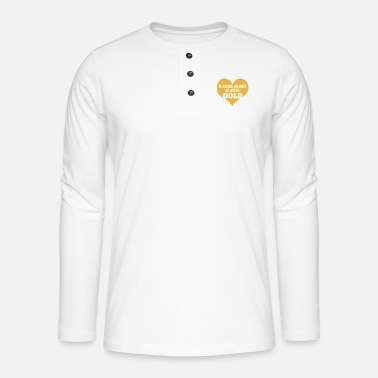 Smile A good heart is worth gold - Henley long-sleeved shirt