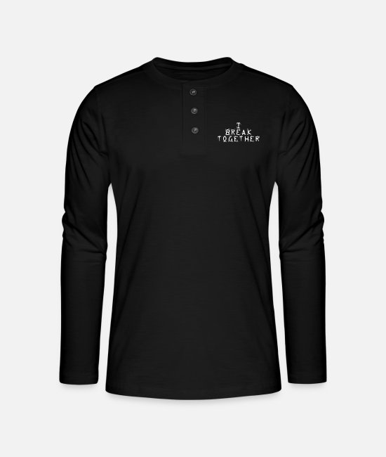 Lehrer Langarmshirts - Denglisch I break together English Spezialisten - Henley Langarmshirt Schwarz