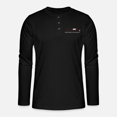 Without Aussie, everything is stupid - Henley long-sleeved shirt