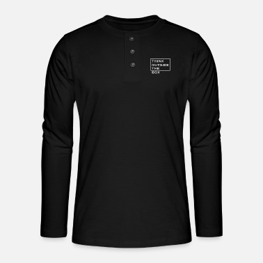 Think Outside The Box - Henley Langarmshirt