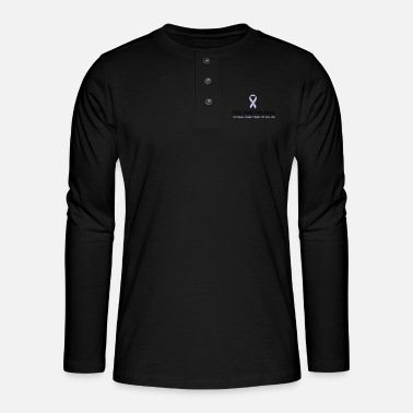 Yes They're Fake, My Real Ones Tried to Kill Me - Henley long-sleeved shirt