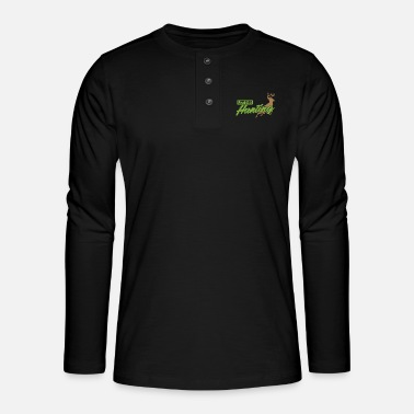 Wonderful Let's go hunting for wildlife like deer - Henley long-sleeved shirt