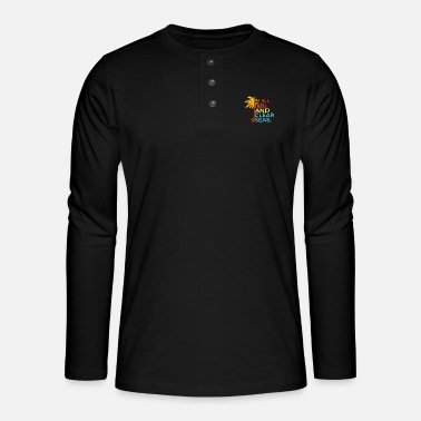All Clear im all palm trees and clear seas - Henley Langarmshirt