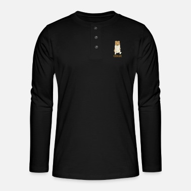Long-haired Long-haired Herd Dog Collie rough long hair collie - Henley long-sleeved shirt