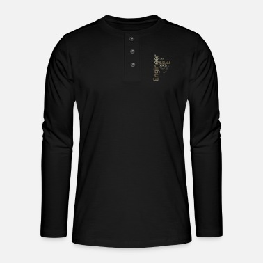 Nuclear Engineers Nuclear Engineer - Henley long-sleeved shirt
