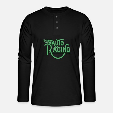 Race Car Car Racing Car Racing Car Racing Car Racing - Henley long-sleeved shirt