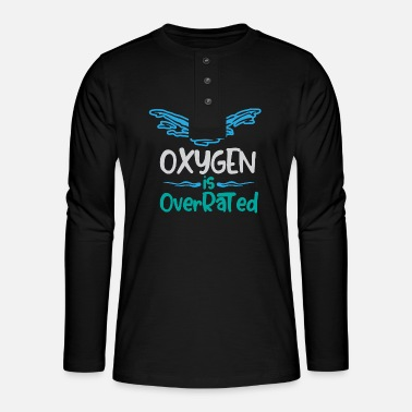 Triathlon Oxygen is overrated - Swimming - Henley long-sleeved shirt