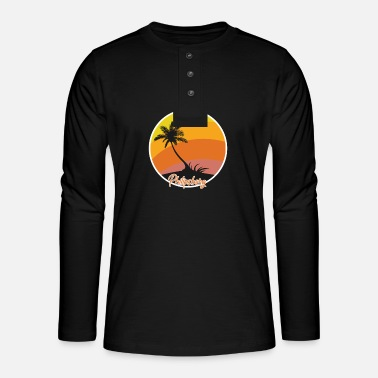 Dream Philipsburg dream vacation and holidays - Henley long-sleeved shirt