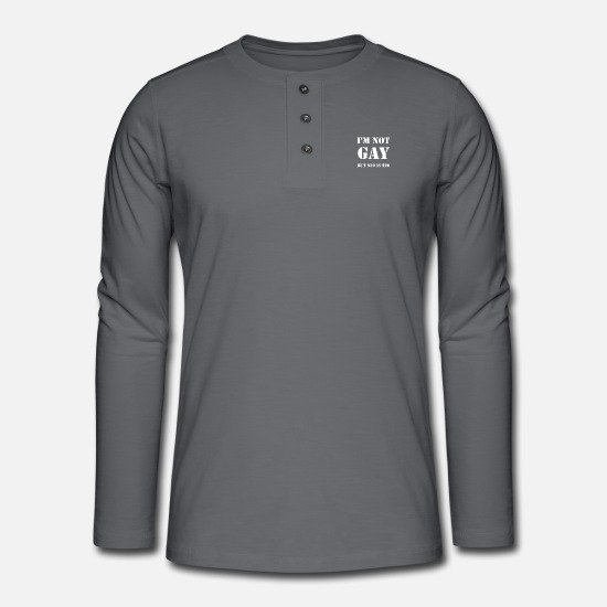 Uncle Long Sleeve Shirts - I'm NOT GAY but I'm not gay but funny - Henley long-sleeved shirt grey