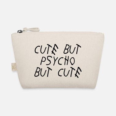 Cute Cute but psycho but cute - The Wee Pouch