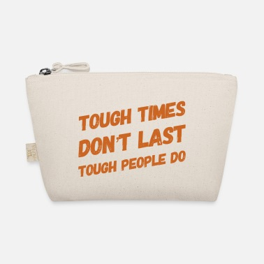 Tough times - The Wee Pouch