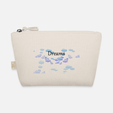 Dream dreams dreams - The Wee Pouch