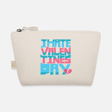 Day Of i hate valentines day - The Wee Pouch
