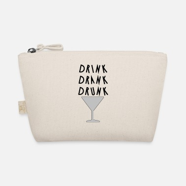 Drinking drink drink drunk - The Wee Pouch