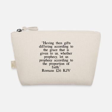 King Romans 12:6 KJV - The Wee Pouch