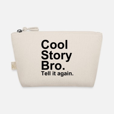 Cool Story Bro - The Wee Pouch