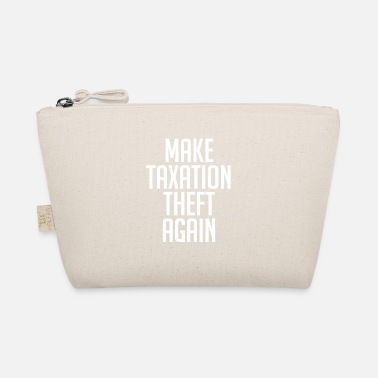 Market Anarchist Make Taxation Theft Again Libertarian Anarchist - The Wee Pouch