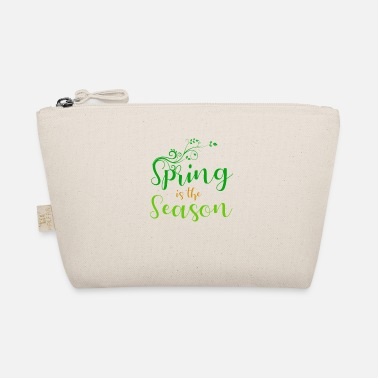 Season Spring is the season - spring is the season - The Wee Pouch