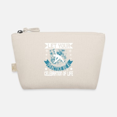 Celebrate Life Let Your Practice Be A Celebration Of Life - The Wee Pouch