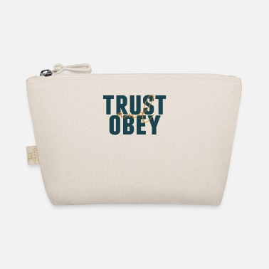 Obedience Trust and obedience - The Wee Pouch