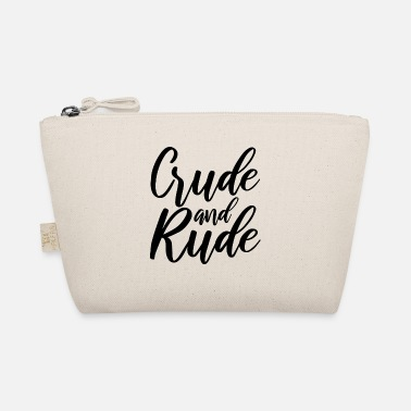 Rude Girl Rude and rude - The Wee Pouch