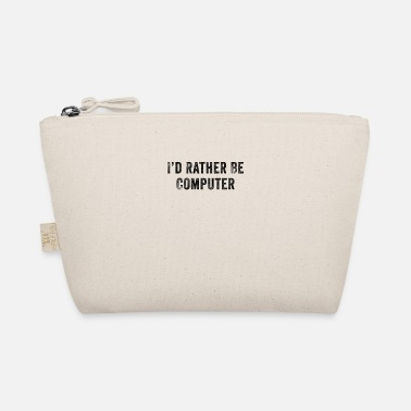 Graduates I Would Rather Be Computer Funny - The Wee Pouch
