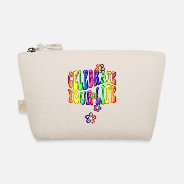 Celebrate Life celebrate your life - colorful - The Wee Pouch