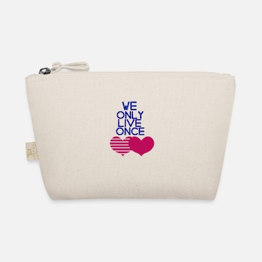 Zip We only live once Hearts precious life family love - The Wee Pouch