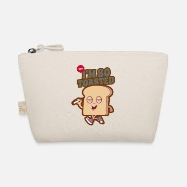 Iam So Toasted, Relax, Take It Easy, Bath, Bread - The Wee Pouch