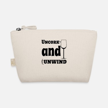 Uncork Uncork And Unwind - The Wee Pouch