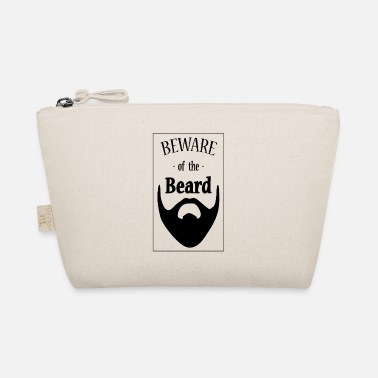 Beard Beware of the Beard, beard, beard - The Wee Pouch