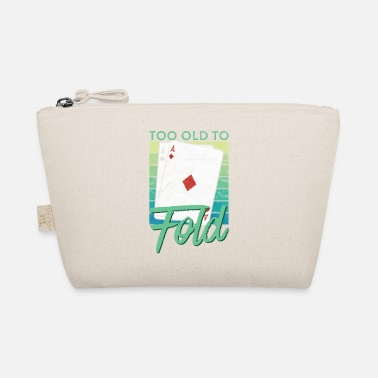 Poker Too Old To Fold Funny Poker - Täschchen