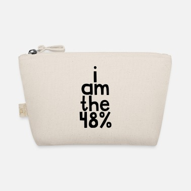 I am the 48% - The Wee Pouch