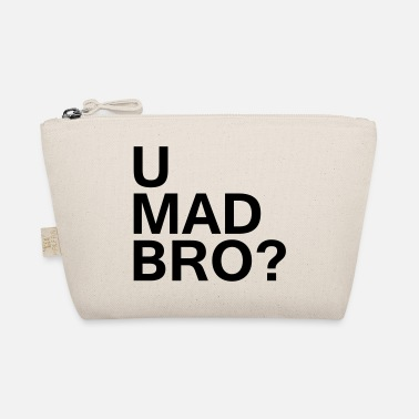 U Mad Bro? - The Wee Pouch